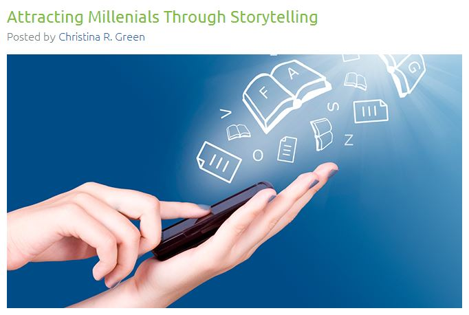 Attracting Millennials Through Storytelling