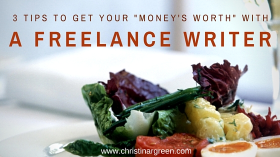 Getting your money's worth with a freelancer